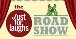 Just for Laughs Roadshow